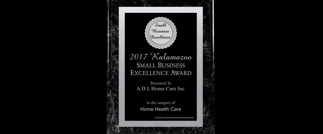 ADL Home Care, Inc Is Proud to Announce that We Have Been Selected for a 2017 Kalamazoo Small Business Award!